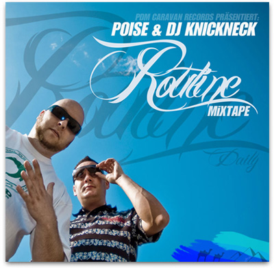 Poise & DJ KnickNeck - Daily Routine (Mixtape)